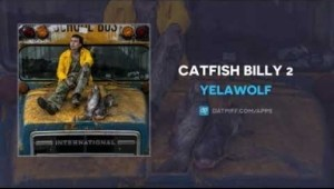 Yelawolf - Catfish Billy 2